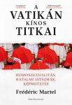 A Vatikán kínos titkai - Homoszexualitás, hatalmi játszmák, képmutatás