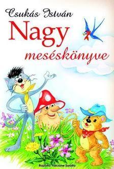 Csukás István Nagy meséskönyve