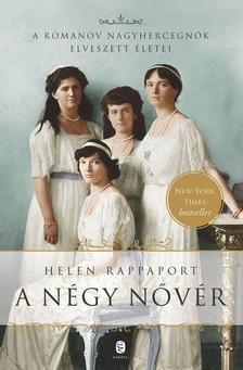 A négy nővér - A Romanov nagyhercegnők elveszett életei