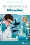 Érettségi mintatételek kémiából (120 középszintű tétel) - A 2017-től érvényes érettségi követelményrendszer alapján