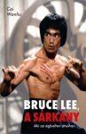 Bruce Lee, a sárkány - Aki az égbolton átsuhan...