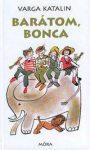 Brátom, Bonca