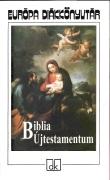 Biblia. Újtestamentum