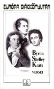 Byron, Shelley és Keats versei