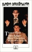 Tonio Kröger; Halál Velencében; Mario és a varázsló