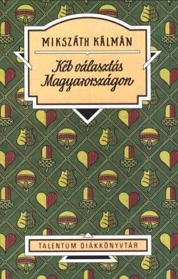 Két választás Magyarországon