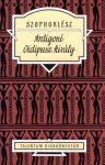Antigoné / Oidipusz király